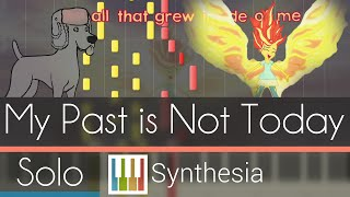 My Past is Not Today -- Synthesia HD