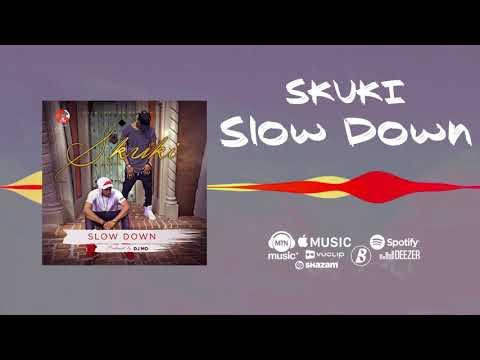 Skuki - Slow Down [Official Audio]