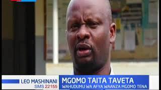 Wahudumu wa afya warejea mgomo Taita Taveta baada ya serikali ya kaunti kushindwa kutimiza mkataba