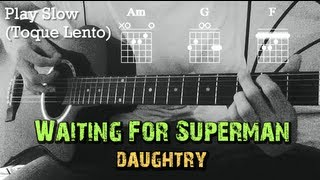 """How to Play ▶Waiting For Superman◀ by """"Daughtry"""" 