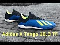 Adidas X Tango 18.3 TF 'Energy Mode Pack' | UNBOXING & ON FEET | football boots | 4K