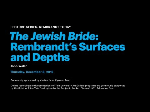 The Jewish Bride: Rembrandt's Surfaces and Depths
