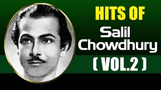 Best Evergreen Songs of Salil Chowdhury | Old Hindi Songs | Jukebox - Vol 2