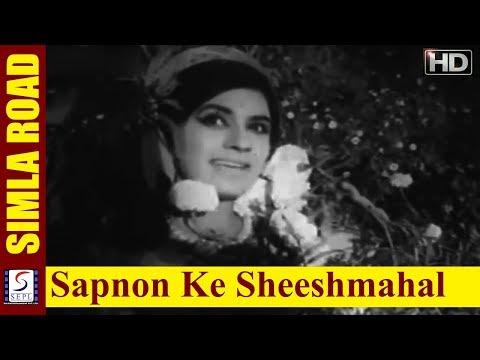 Sapnon Ke Sheeshmahal Mein - Suman Kalyanpur, Usha Khanna - Simla Road - Dev Kumar, Sareeta