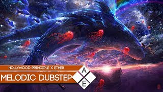【Melodic Dubstep】Hollywood Principle - Breathing Underwater (Ether Remix)