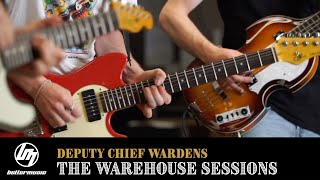 Deputy Chief Wardens // The Warehouse Sessions // #1