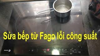 Sửa bếp từ Fagor - Lỗi công suất