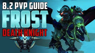 Gladiator Frost Death Knight PvP Guide in BfA 8.2