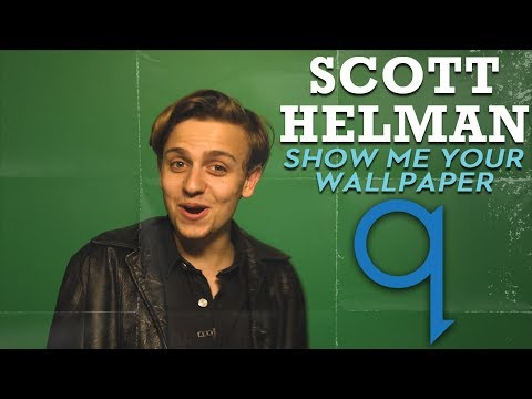 Who's on Scott Helman's wallpaper?!