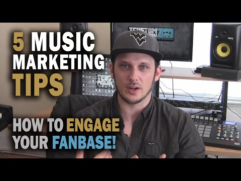 5 Music Marketing Tips: How To Engage Your Fan Base! | Online Music Marketing 2015
