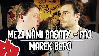 Mezi námi basaty - Marek Bero