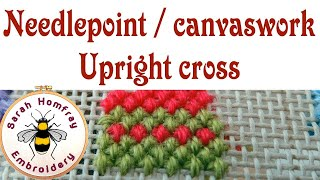 Upright cross stitch for needlepoint / canvaswork embroidery