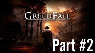 Let's Play - GreedFall - Part #2