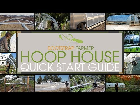 Bootstrap Farmer DIY Hoop House Quick Start Guide
