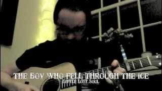 Little Lost Soul - The Boy Who Fell Through The Ice