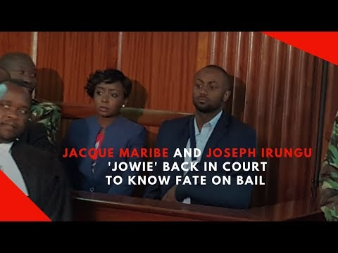 Jacque Maribe and Joseph Irungu 'Jowie' back in court to know fate on bail
