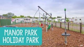 Manor Park Holiday Park, East Anglia & Lincolnshire