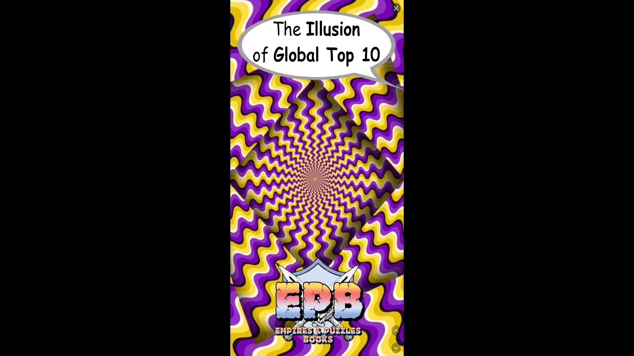 An Illusion in the Global 10—Empires and Puzzles Books
