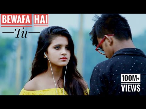 Bewafa Hai Tu| Heart Touching Love Story 2018 | Latest Songs