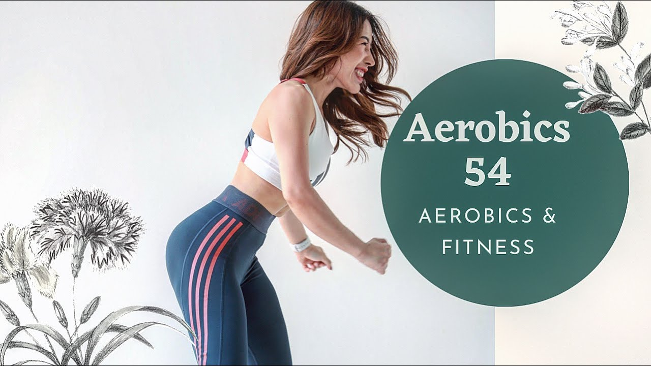 AEROBICS 54: Giảm cân đốt mỡ bài tập cho vòng eo 56