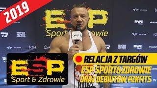 Relacja z targów ESP Sport&Zdrowie oraz debiutów PZKFITS 2019