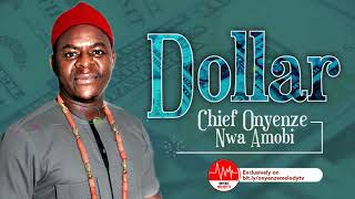 Dollar Chief Onyenze Nwa Amobi Nigerian Highlife Music.mp3