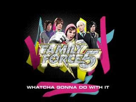 family-force-5-whatcha-gonna-do-with-it-musicfreak911
