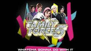 Watch Family Force 5 Whatcha Gonna Do With It video