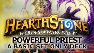 Hearthstone - Powerful Priest (Basic Set ONLY)