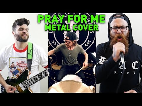 The Weeknd, Kendrick Lamar - Pray For Me (Metal / Djent Cover) feat. Tobias Derer & Johnny Ciardullo