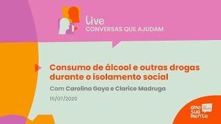 Live: Consumo de álcool e outras drogas durante o isolamento social