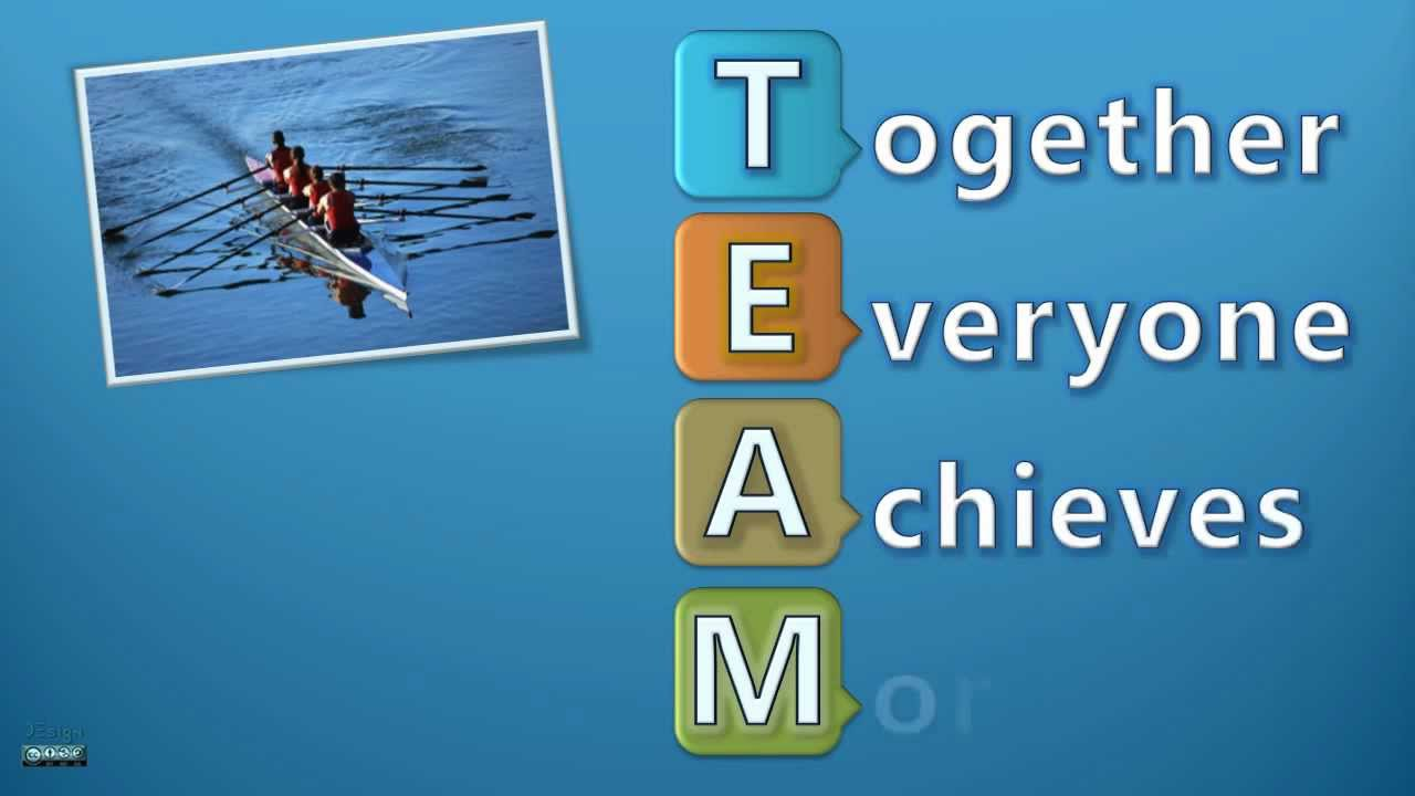t e a m means together everyone achieve more youtube