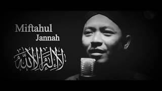 Merdunya suara Rizal Vertizone - Kunci Surga LAILAHAILLAH MUHAMMADARRASULULLAH