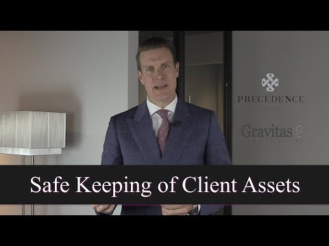 Safe Keeping of Client Assets