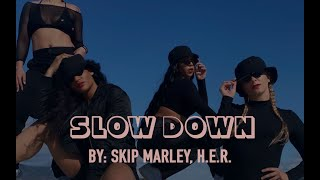 Slow Down by Skip Marley, H.E.R