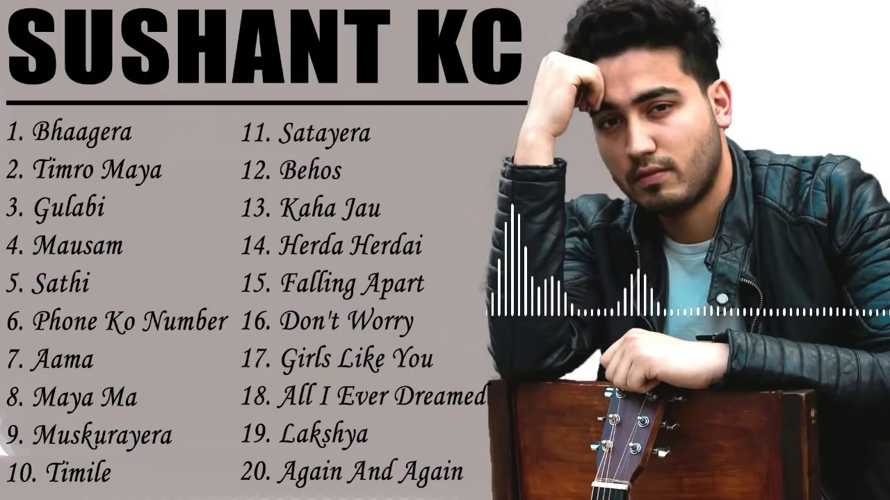 Download Sushant kc song collection    2020 top song    Nepali songs