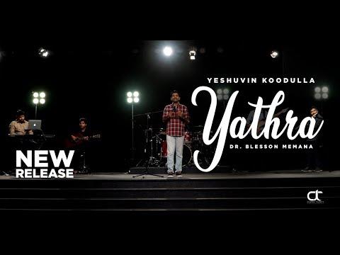 Yeshuvin Koodulla Yathra | Dr. Blesson Memana | New Malayalam Worship Song [HD]