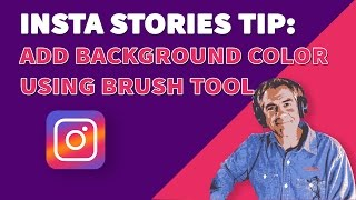 Instagram Stories Tip: How to Add Background Color Using Brush Tool