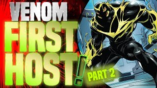 Venom First Host: The Origin And Powers Of The Sleeper Symbiote