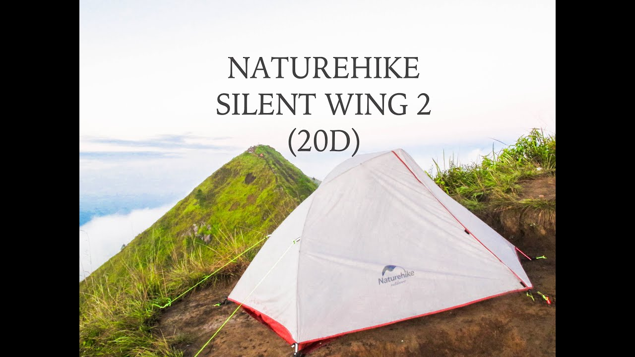Naturehike Silent Wing 2 20D Tent Review