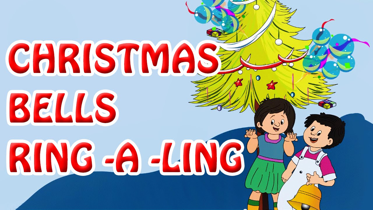 Christmas Bells Ring -A -Ling | English Nursery Rhymes - YouTube
