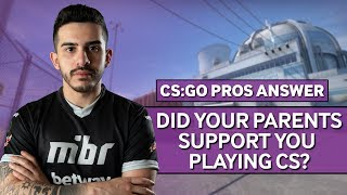 CS:GO Pros Answer: Did Your Parents Support You Playing Counter-Strike?
