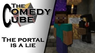 The Comedy Cube - The Portal is a Lie (feat. Vexios)