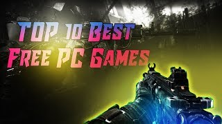 TOP 10 Best Free PC Games 👉You should play in 2017👍