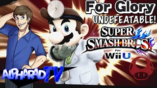 Dr. Memelord | Undefeatable! Feat. AlpharadTV ~ Dr. Mario Ep. 4 - SSB4 (For Glory)
