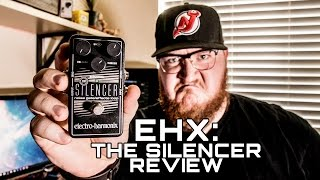 EHX The Silencer - Does it Silence? GUITAR GEAR REVIEW