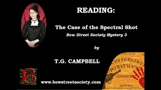READING | The Case of the Spectral Shot by T.G. CAMPBELL