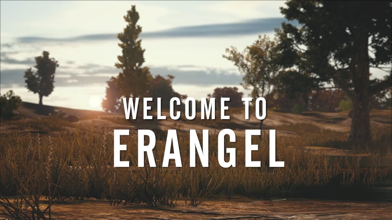 PUBG | Welcome To Erangel