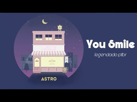 ASTRO - You Smile (니가 웃잖아) [PT-BR]