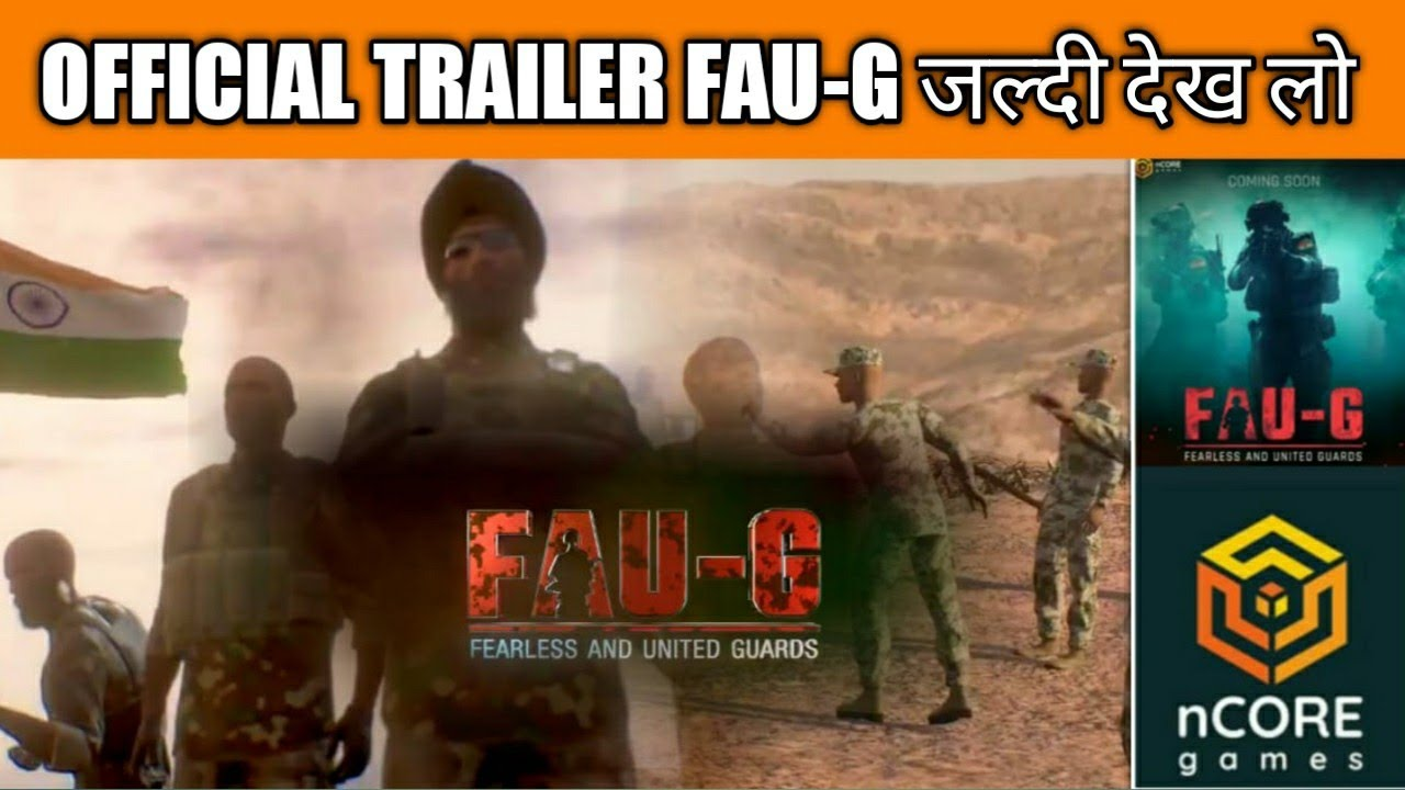 FAUG Game Official Trailer Video Out| FAU-G Game Launch Date in India Confirm| nCORE release trailer